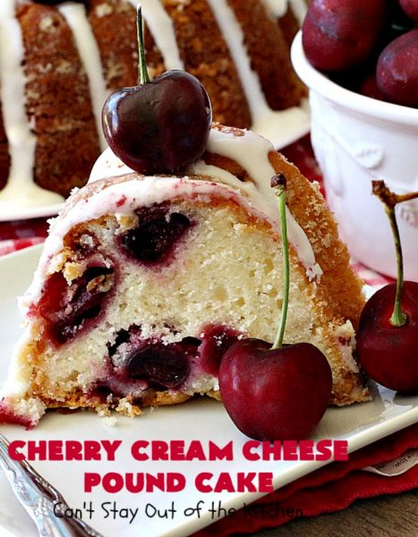Cherry Cream Cheese Pound Cake | Can't Stay Out of the Kitchen | I recently made 4 of these delicious #cakes & all our neighbors loved it. This #poundcake uses #creamcheese & fresh #cherries. #dessert #CherryDessert #Canbassador #NorthwestCherryGrowers