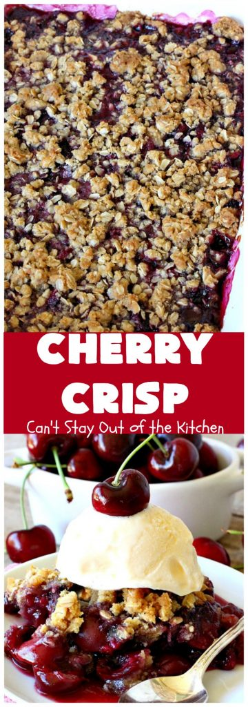Cherry Crisp | Can't Stay Out of the Kitchen