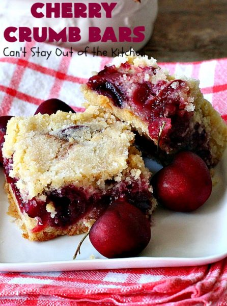 Cherry Crumb Bars | Can't Stay Out of the Kitchen | These mouthwatering bar-type #cookies are so spectacular. I guarantee you'll be drooling after the first bite! Terrific for summer #potlucks or #holidays when fresh #cherries are in season. #dessert #cherrydessert #Canbassador #NorthwestCherryGrowers