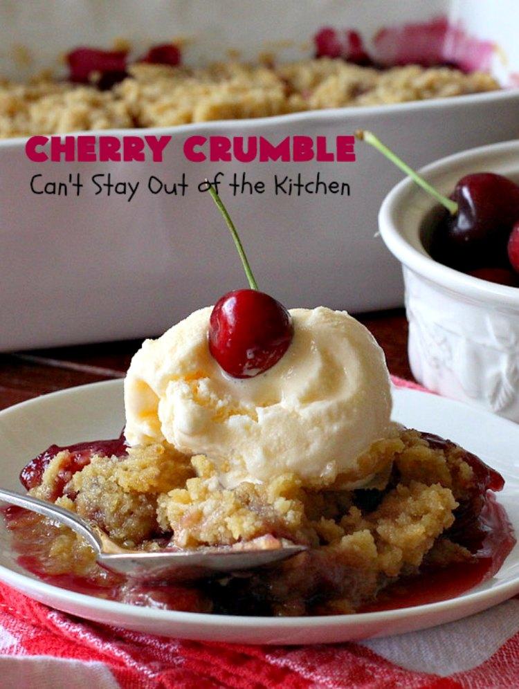 Cherry Crumble | Can't Stay Out of the Kitchen | this delectable #dessert is a cross between #CherryCobbler & #CherryCrisp. It's easier to make & delightful comfort food for #summer when #FreshCherries are in season. #cherries #CherryDessert #CherryCrumble #FourthOfJuly #Canbassador #NorthwestCherriesGrowers #NWCherries #SummerDessert