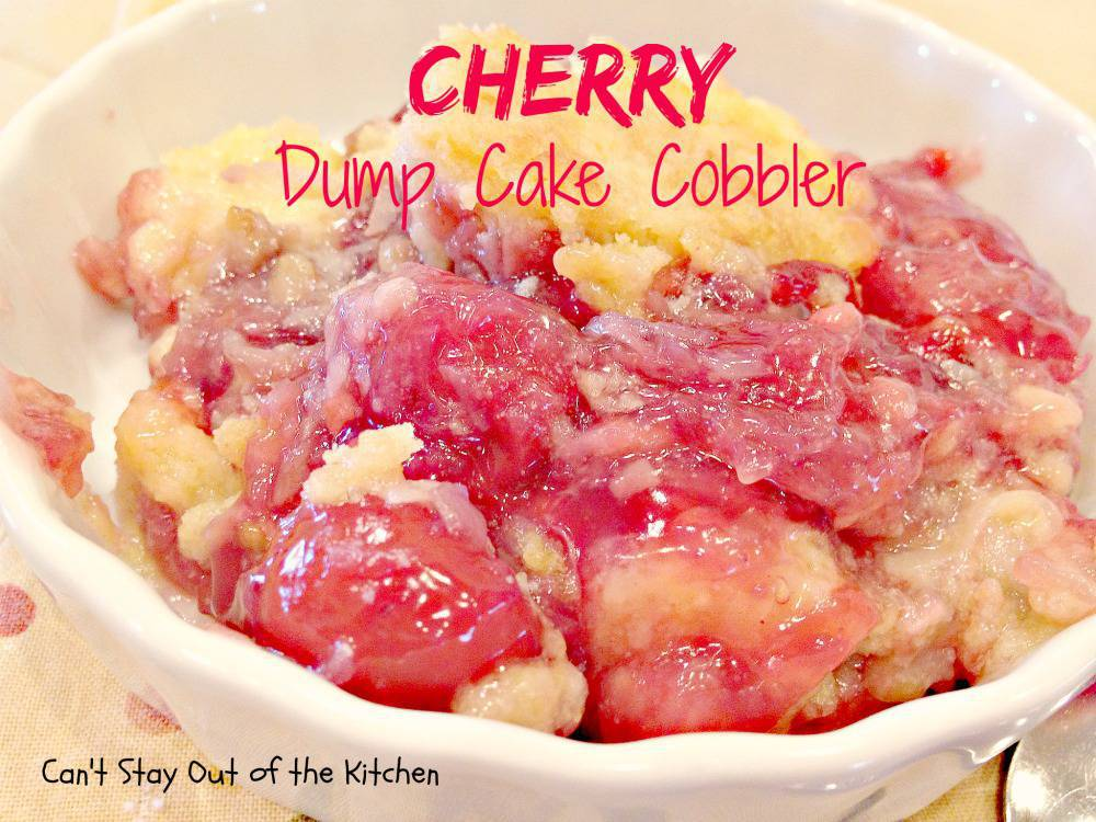 Cherry Dump Cake Cobbler Can T Stay Out Of The Kitchen