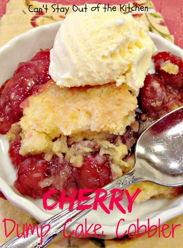 Cherry Dump Cake Cobbler | Can't Stay Out of the Kitchen