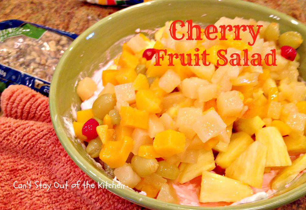 cherry fruit salad  can't stay out of the kitchen