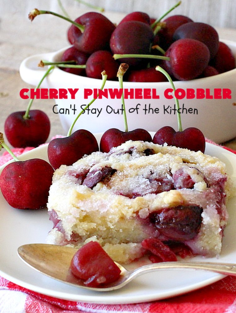 Cherry Pinwheel Cobbler | Can't Stay Out of the Kitchen | this awesome #dessert rolls up #almond flavored #cherries in #PieCrust. A syrup is poured over top before baking. Terrific #CherryDessert while #FreshCherries are in season. #cobbler #CherryCobbler #CherryPinwheelCobbler #Summer #SummerDessert #NorthwestCherryGrowers #NWCherries #Canbassador