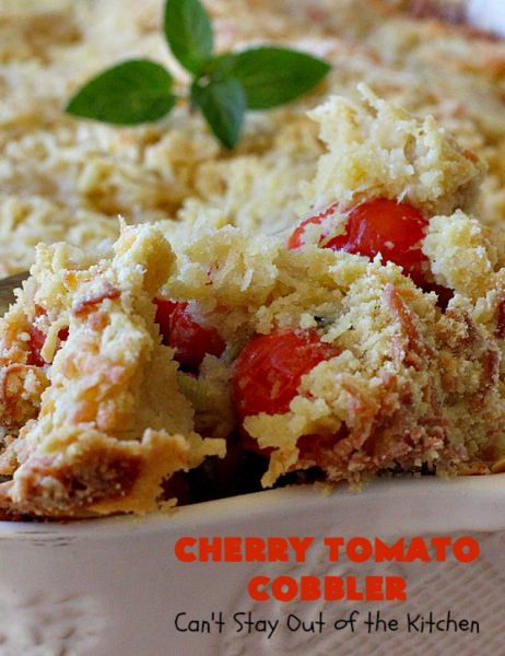 Cherry Tomato Cobbler   Can't Stay Out of the Kitchen   this delicious #casserole #recipe is made with cherry & sunburst #tomatoes. The #cobbler topping includes a six-cheese #Italian blend so this dish is very sumptuous and savory. Terrific #SideDish for #holidays like #Thanksgiving or #Christmas. I made the dish #GlutenFree & it was a hit with everyone! #CherryTomatoCobbler