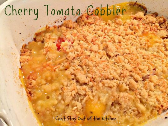 Cherry Tomato Cobbler - IMG_9820