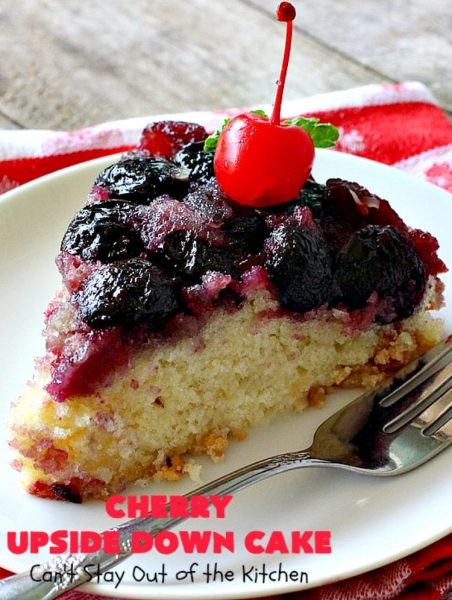 Cherry Upside Down Cake | Can't Stay Out of the Kitchen | This is one of the BEST upside-down cakes you'll ever eat! This one has fresh #cherries on the bottom. It's topped with a homemade caramelized sauce & then #cake batter. It's rich, moist, decadent & the most amazing #dessert ever! #cherrydessert