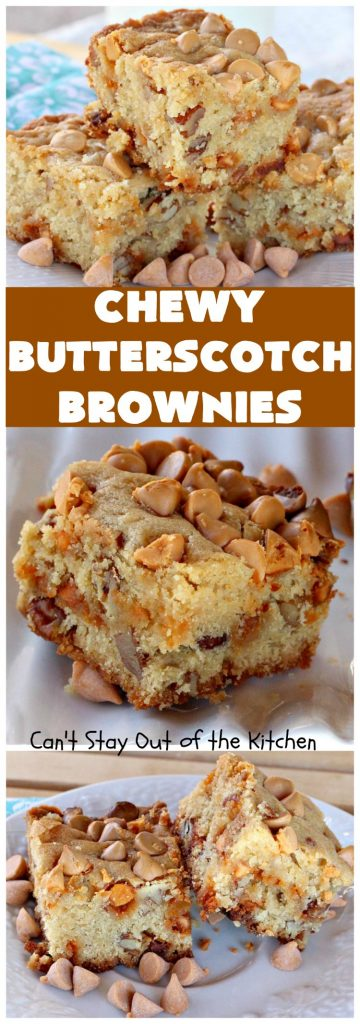 Chewy Butterscotch Brownies | Can't Stay Out of the Kitchen