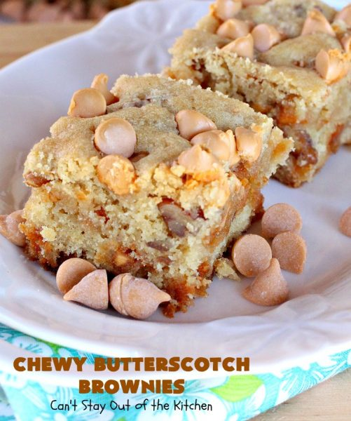 Chewy Butterscotch Brownies | Can't Stay Out of the Kitchen | #butterscotch lovers will love these amazing #brownies. Great for #tailgating parties, potlucks, backyard BBQs or #holiday #baking. #cookie #dessert #ButterscotchDessert#ButterscotchBrownies #FourthOfJuly #ChewyButterscotchBrownies