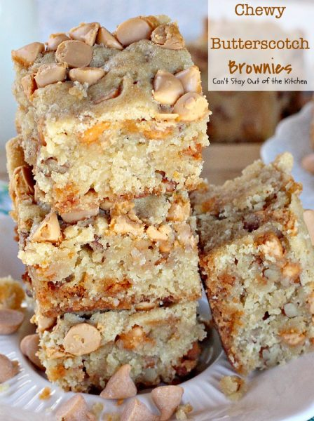 Chewy Butterscotch Brownies   Can't Stay Out of the Kitchen   #butterscotch lovers will love these amazing #brownies. Great for #tailgating. #cookie #dessert