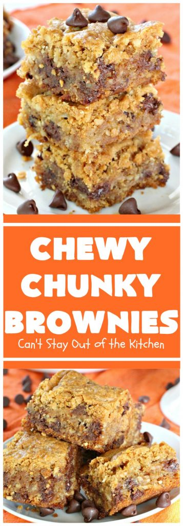Chewy Chunky Brownies | Can't Stay Out of the Kitchen