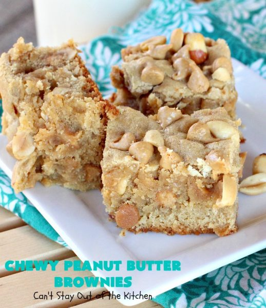 Chewy Peanut Butter Brownies | Can't Stay Out of the Kitchen | these are the best #Brownies ever! They have triple the #PeanutButter flavor with #Peanuts, #CrunchyPeanutButter & #ReesesPeanutButterChips. Every mouthful will knock your socks off! Great for potlucks, #tailgating parties, #FourthOfJuly or #LaborDay parties. #Reeses #dessert #PeanutButterDessert #PeanutButterBrownies #ChewyPeanutButterBrownies