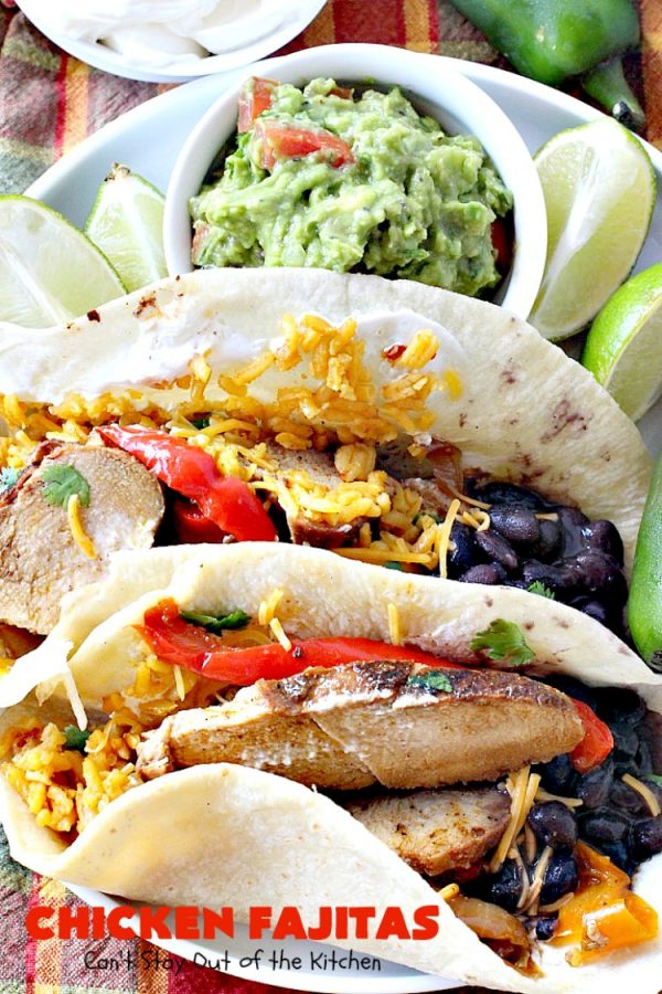 Chicken Fajitas   Can't Stay Out of the Kitchen   Out of this world #chicken #fajitas recipe. Serve with #guacamole #avocados #salsa #rice #beans & other #TexMex fixin's!