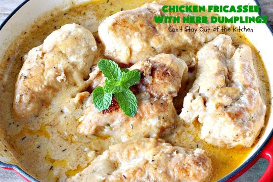 Chicken Fricassee with Herb Dumplings | Can't Stay Out of the Kitchen | this is such a savory, sumptuous & mouthwatering #chicken entree. Chicken, Herb Dumplings and gravy make one of the most fantastic  main dish #recipes ever. Amazing comfort food. #HerbDumplings