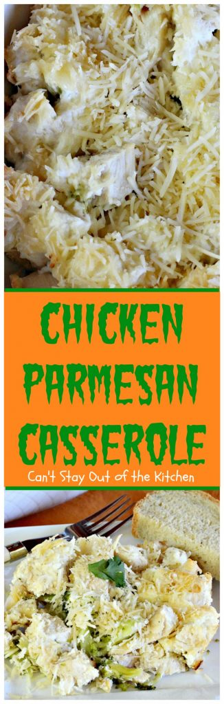 Chicken Parmesan Casserole | Can't Stay Out of the Kitchen