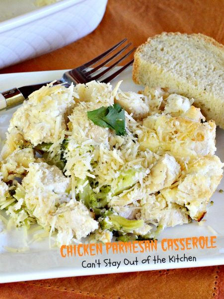Chicken Parmesan Casserole | Can't Stay Out of the Kitchen | this fabulous #chicken #casserole is loaded with #parmesancheese & #broccoli. Perfect main dish for #Mother'sDay or other #holidays.