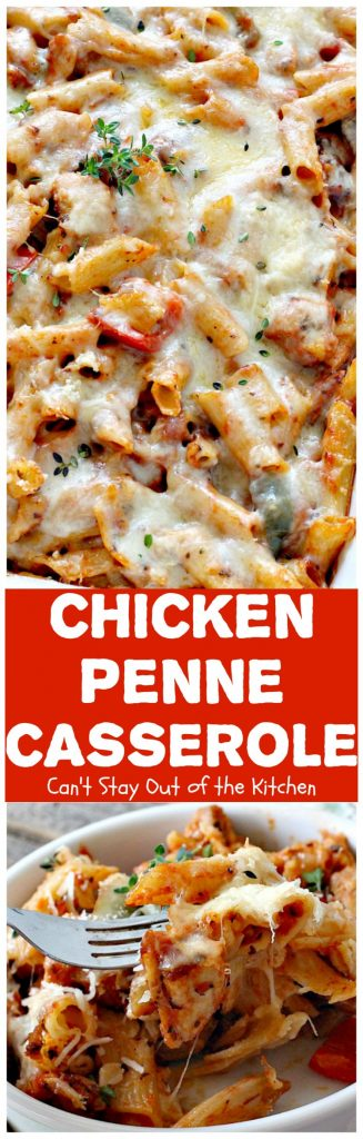 Chicken Penne Casserole | Can't Stay Out of the Kitchen | fantastic #pasta dish with #chicken and loads of #cheese. I used #glutenfree #penne. #casserole #Italian