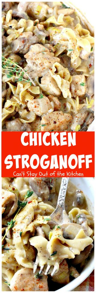 Chicken Stroganoff | Can't Stay Out of the Kitchen