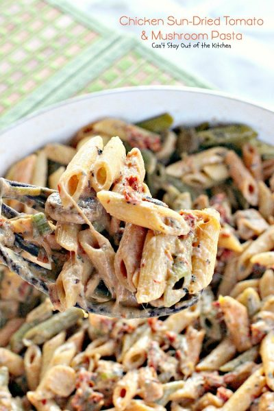 Chicken Sun-Dried Tomato and Mushroom Pasta | Can't Stay Out of the Kitchen