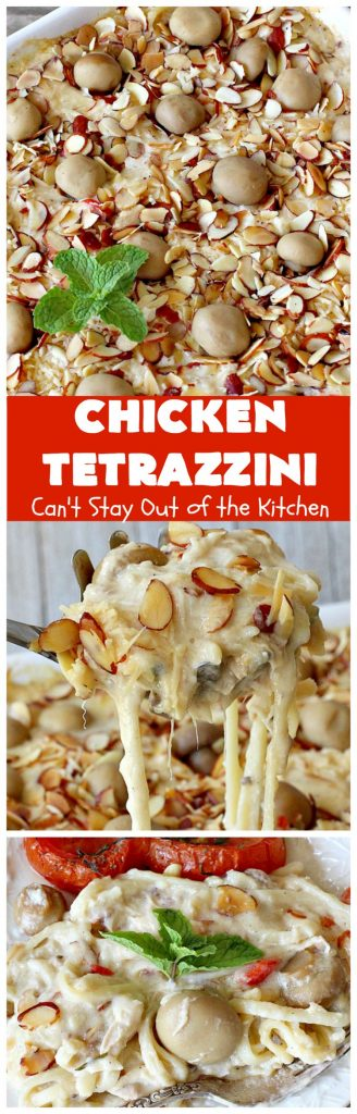 Chicken Tetrazzini | Can't Stay Out of the Kitchen