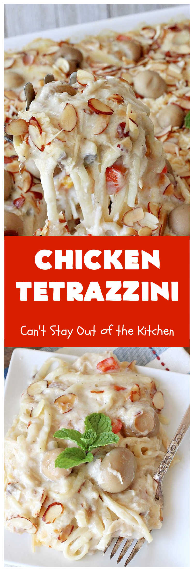 Chicken Tetrazzini   Can't Stay Out of the Kitchen   This #pasta entree is absolutely amazing. It has a thick, creamy, cheesy sauce that' so wonderfully mouthwatering. It's the perfect #chicken dish for company, too. #mushrooms #almonds #mozzarella #parmesan #linguine #ChickenTetrazzini