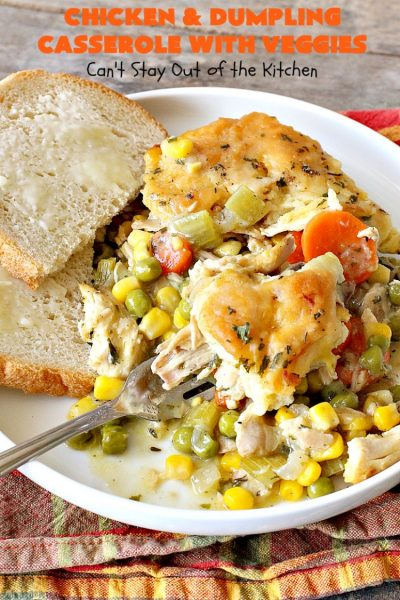 Chicken and Dumpling Casserole with Veggies | Can't Stay Out of the Kitchen | this amazing #chicken #casserole magically makes it's own #noodles as it bakes. It's an awesome #recipe that everyone loves. #carrots #peas #corn