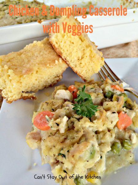 Chicken and Dumpling Casserole with Veggies - IMG_9238.jpg.jpg