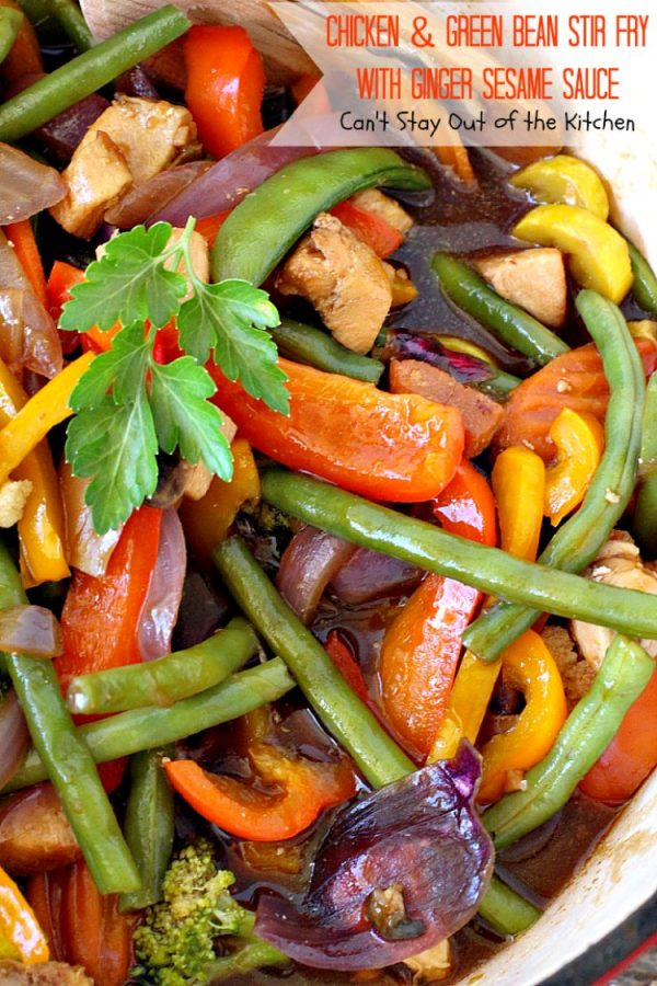 Chicken and Green Bean Stir Fry with Ginger Sesame Sauce   Can't Stay Out of the Kitchen   this delicious main dish uses lots of fresh veggies in a fantastic ginger sesame sauce. Healthy, low calorie, #glutenfree. #chicken