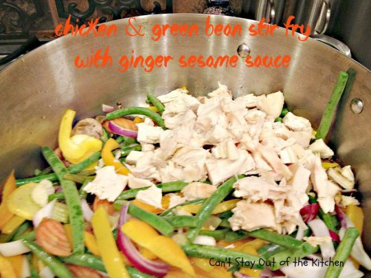 Chicken and Green Bean Stir Fry with Ginger Sesame Sauce - Recipe Pix ...