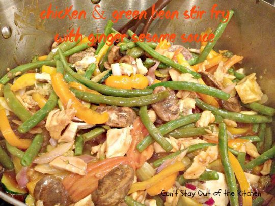 Chicken and Green Bean Stir Fry with Ginger Sesame Sauce ...