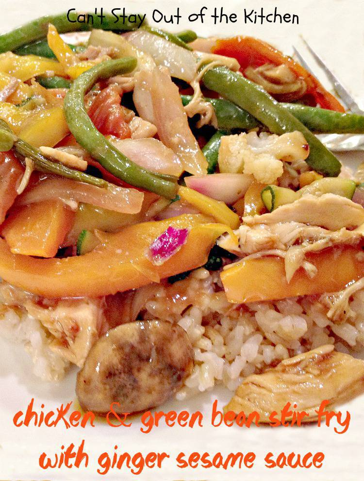 Chicken and Green Bean Stir Fry with Ginger Sesame SauceCant