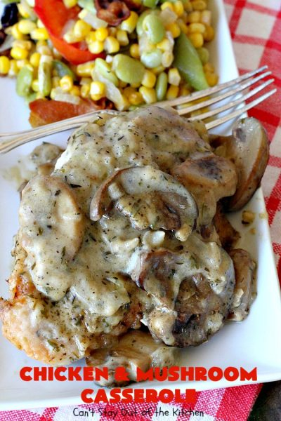 Chicken and Mushroom Casserole | Can't Stay Out of the Kitchen | this is a fantastic #chicken #casserole #recipe that has a delicious gravy with onions, #mushrooms & garlic. It's seasoned to perfection and wonderful for #holiday or company dinners. #glutenfree