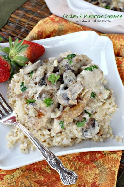 Chicken and Mushroom Casserole | Can't Stay Out of the Kitchen | lovely #chicken #casserole in a creamy #mushroom sauce. #glutenfree
