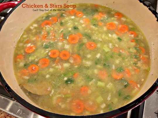Chicken and Stars Soup | Can't Stay Out of the Kitchen | this homemade #soup recipe is #chickensoup for the soul! It's great for what ails ya! #chicken #pasta