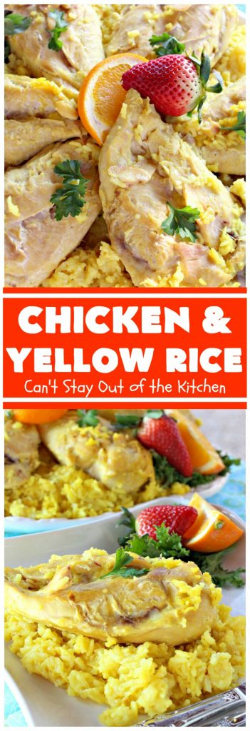 Chicken and Yellow Rice | Can't Stay Out of the Kitchen | this fantastic 4-ingredient #chicken entree is so easy to make. Delicious and kid-friendly, too. #rice