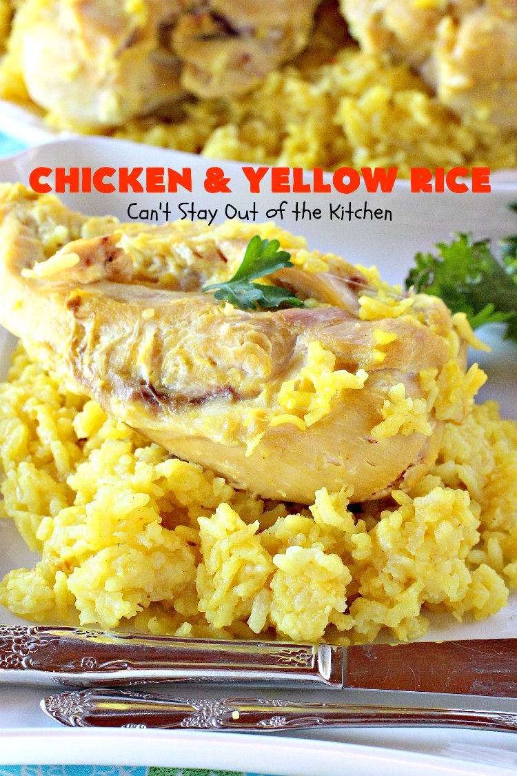 Chicken and Yellow Rice - Can\'t Stay Out of the Kitchen