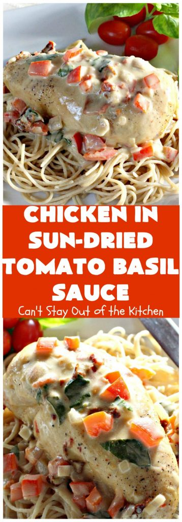 Chicken in Sun-Dried Tomato Basil Sauce | Can't Stay Out of the Kitchen | this delightful #chicken entree is perfect for company or #holiday dinners like #Easter. I used #glutenfree #pasta but any kind can be used.