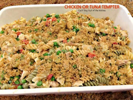 Chicken or Tuna Tempter | Can't Stay Out of the Kitchen | this scrumptious #casserole is great with leftover #chicken #turkey or #tuna. #noodles