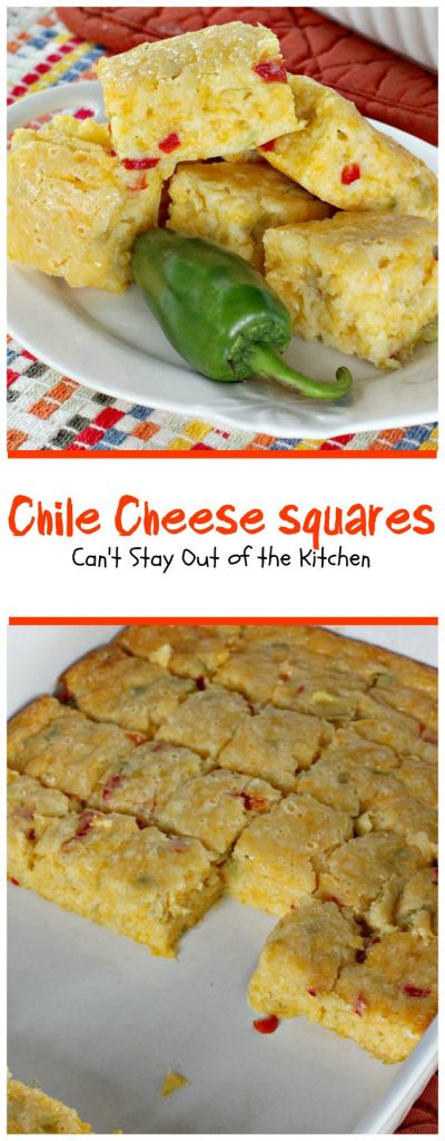 Chile Cheese Squares | Can't Stay Out of the Kitchen