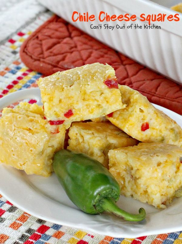 Chile Cheese Squares   Can't Stay Out of the Kitchen