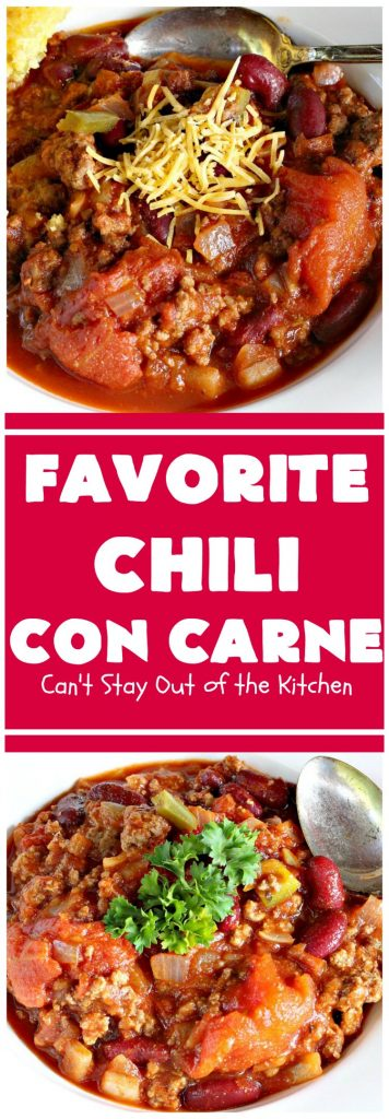 Favorite Chili Con Carne | Can't Stay Out of the Kitchen