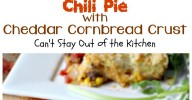 """Chili Pie with Cheddar Cornbread Crust 