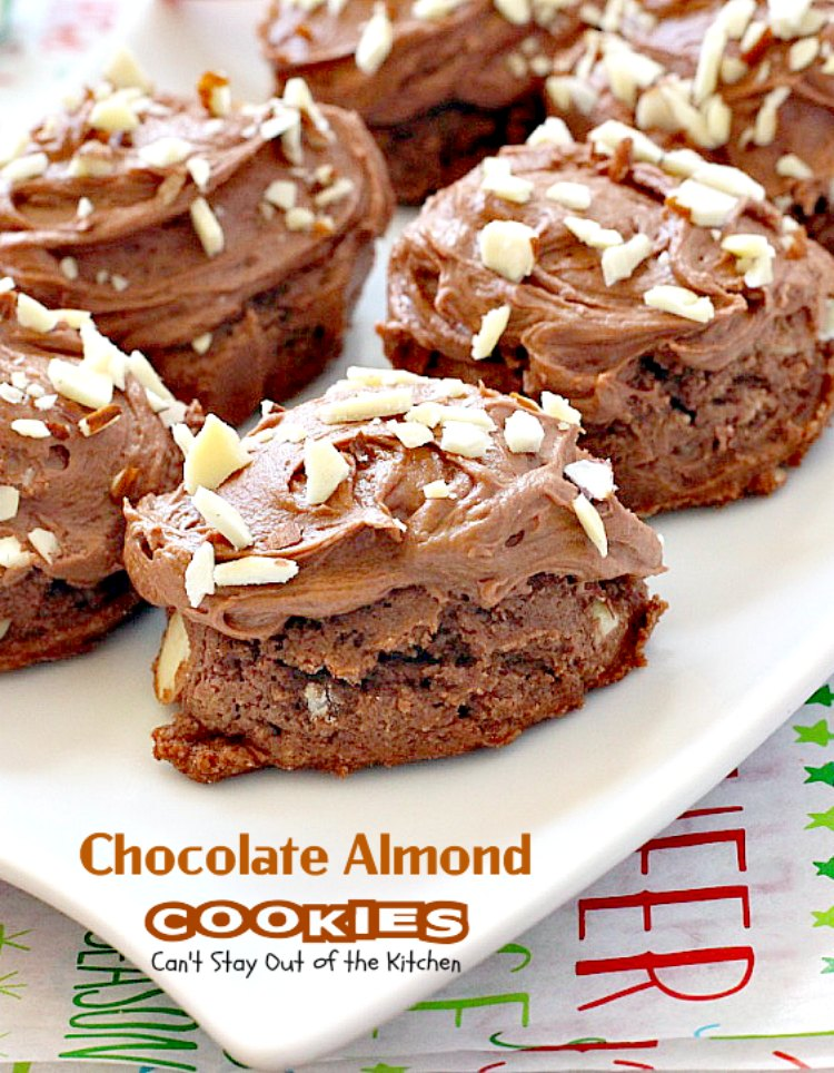 Chocolate Almond Cookies | Can't Stay Out of the Kitchen | these # ...