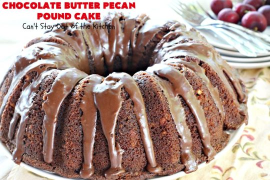 butter pecan pound cake chocolate butter pecan pound cake can t stay out of the 2156