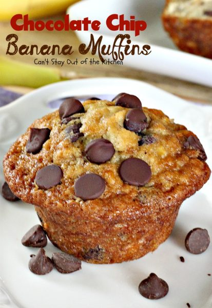 Chocolate Chip Banana Muffins | Can't Stay Out of the Kitchen | some of the most scrumptious #muffins you'll ever eat. Quick and easy for a #holiday #breakfast. #chocolate #bananas