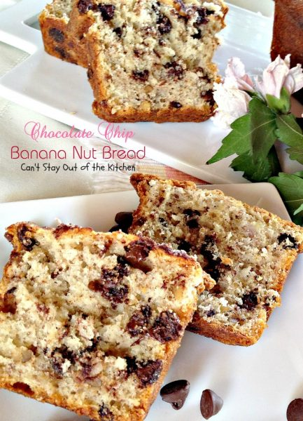 Chocolate Chip Banana Nut Bread | Can't Stay Out of the Kitchen
