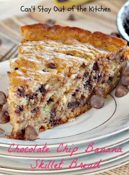 Chocolate Chip Banana Skillet Bread | Can't Stay Out of the Kitchen
