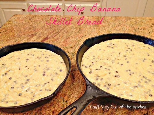 Chocolate Chip Banana Skillet Bread - IMG_8891.jpg