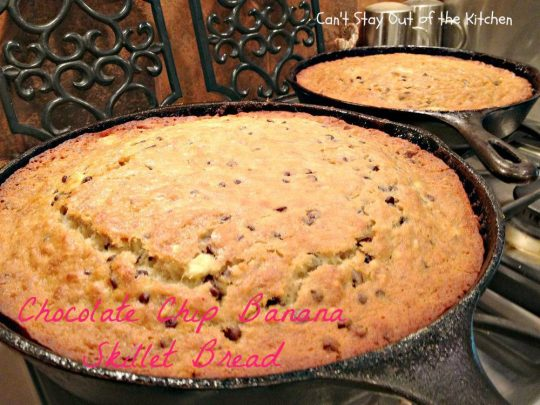 Chocolate Chip Banana Skillet Bread - IMG_8894.jpg