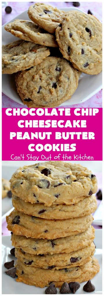 Chocolate Chip Cheesecake Peanut Butter Cookies | Can't Stay Out of the Kitchen | these #cookies are awesome! They have crunchy #PeanutButter, #ChocolateChips & #cheesecake #JellO in the the batter. Amazing for #tailgating parties, potlucks, backyard BBQS or #ChristmasCookieExchanges. #dessert #ChocolateDessert #PeanutButterDessert #CheesecakeDessert #HolidayDessert #chocolate